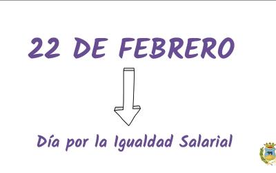 22 de Febrero – Día Internacional por la Igualdad Salarial.